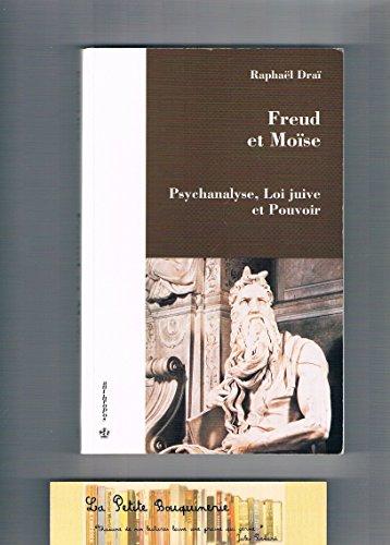 9782717832365: Freud et Moïse - Psychanalyse, loi juive et pouvoir