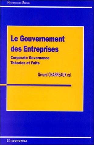 9782717832532: Le gouvernement des entreprises