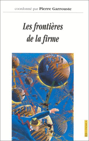Les frontières de la firme: P. Garrouste