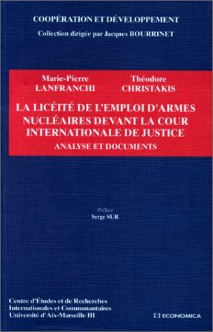 9782717833355: La licéité de l'emploi d'armes nucléaires devant la Cour internationale de justice: Analyse et documents (Coopération et développement) (French Edition)