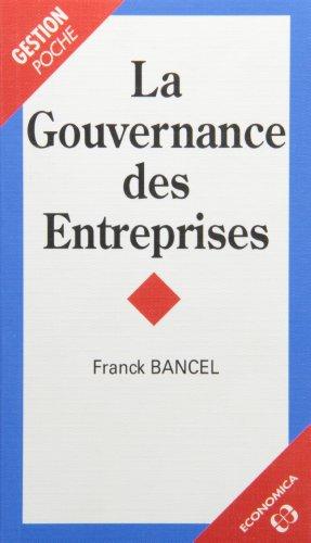 9782717833973: La Gouvernance des entreprises