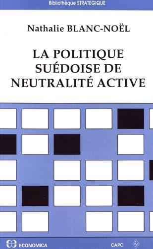 9782717834802: La politique su�doise de neutralit� active