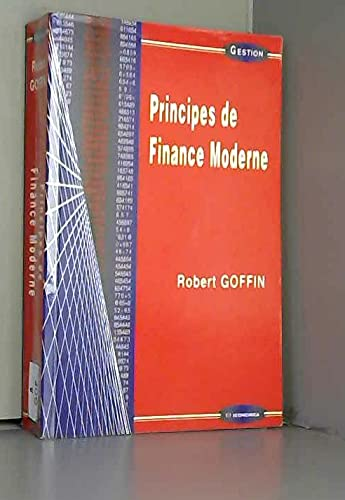 Principes de finance moderne (Collection Gestion. Serie: Robert Goffin