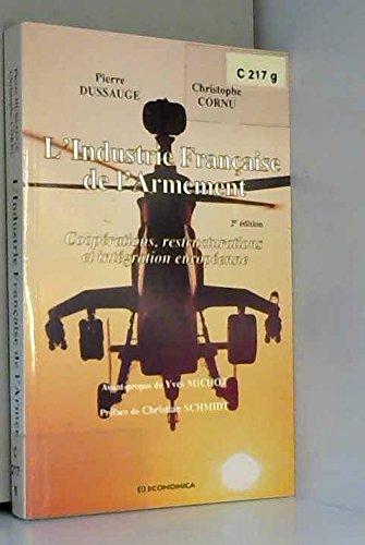 9782717836165: L'industrie française de l'armement