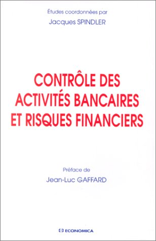 9782717836288: Contrôle des activités bancaires et risques financiers