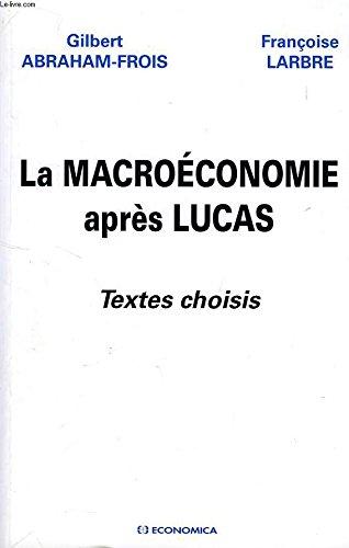 9782717837001: La macro�conomie apr�s Lucas