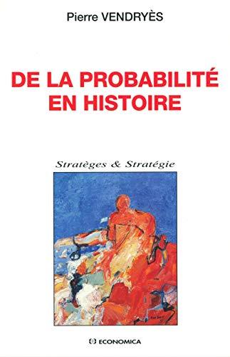 9782717837063: De la probabilité en histoire
