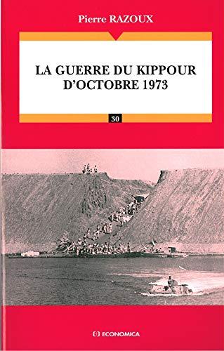 GUERRE ISRAELO ARABE D OCTOBRE 1973: RAZOUX
