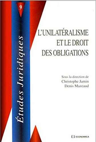 9782717838503: L'unilat�ralisme et le droit des obligations
