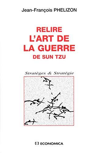9782717839005: Relire l'Art de la guerre de Sun Tzu