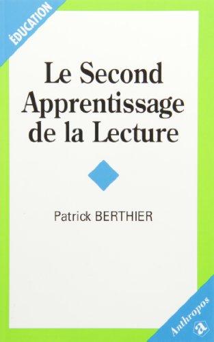 9782717839326: Le second apprentissage de la lecture
