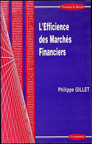 L'EFFICIENCE DES MARCHES FINANCIERS: GILLET, PHILIPPE