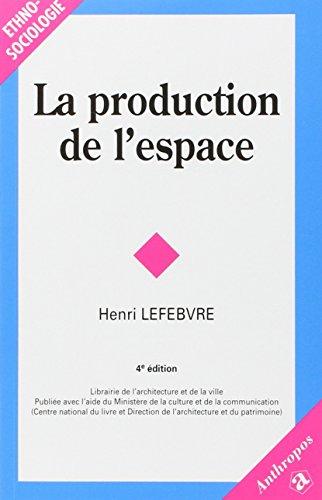 9782717839548: La Production De L'espace (French Edition)