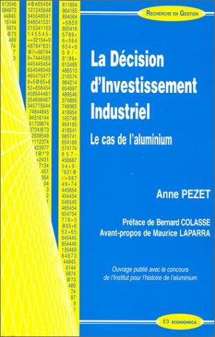 9782717840988: La décision d'investissement industriel