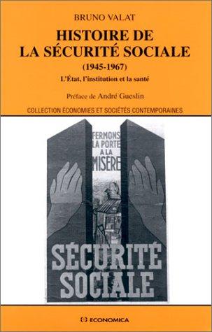 9782717842227: Histoire de la sécurité sociale (1945-1967) : L'Etat, l'institution et la santé