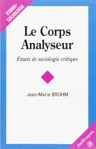 9782717842241: Lecorps analyseur (French Edition)