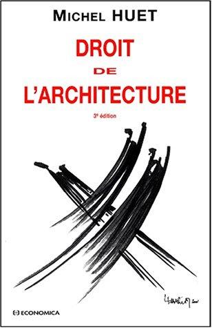 9782717842562: Droit de l'architecture (French Edition)