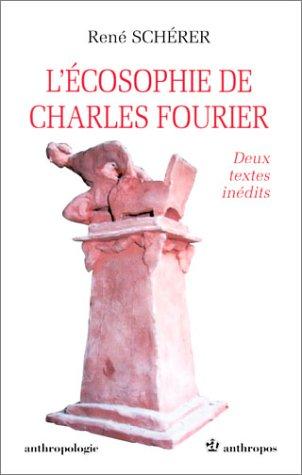 9782717842579: L'écosophie de Charles Fourier, deux textes inédits