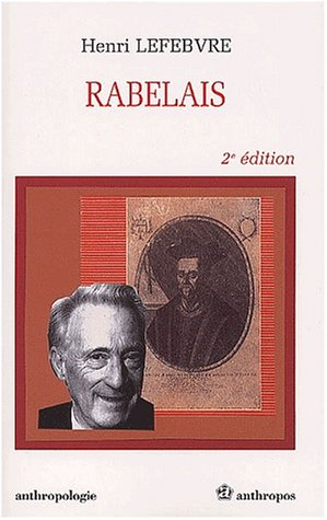 Rabelais (2e ed.) (271784323X) by Henri Lefebvre