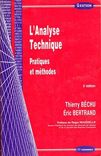 L'Analyse technique : Pratiques et Méthodes Bertrand, Eric and.