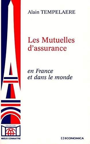 9782717843644: Les Mutuelles d'assurances en France et dans le monde