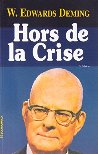 9782717843934: Hors de la crise (French Edition)