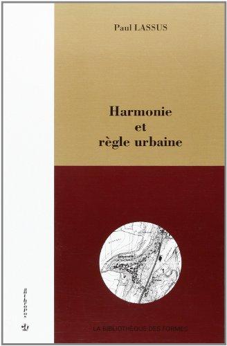 9782717843958: Harmonie et règle urbaine