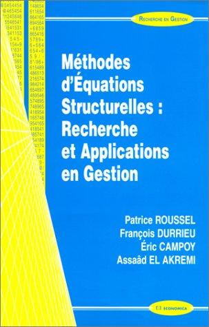 9782717843972: Méthodes d'équations structurelles: Recherche et applications en gestion