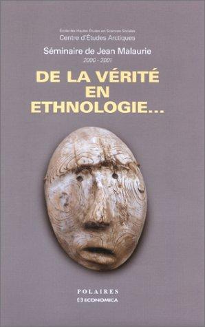 9782717844474: De la vérité en ethnologie (French Edition)
