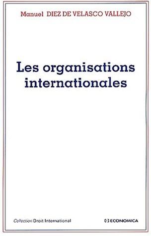 Organisations internationales [Apr 29, 2002] Diez de Velasco Vallejo, Manuel