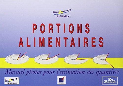 9782717845624: Portions alimentaires : Manuel photos pour l'estimation des quantités