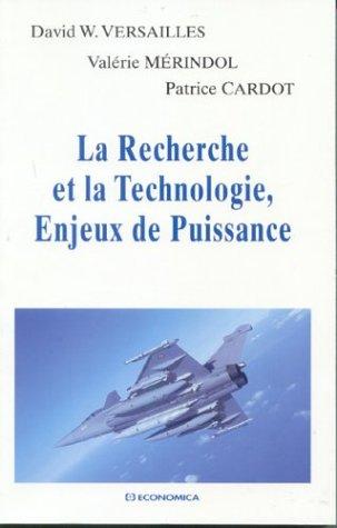 9782717845938: Recherche et la technologie, enjeu de puissance (la)