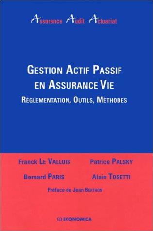 Gestion actif passif en assurance vie : Le Vallois, Franck