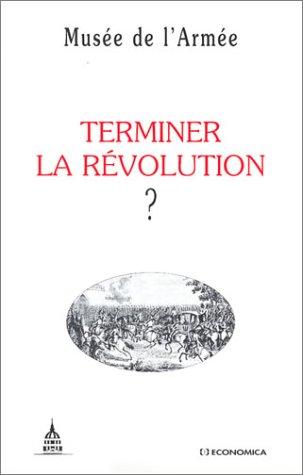 9782717846188: Terminer la Révolution ?