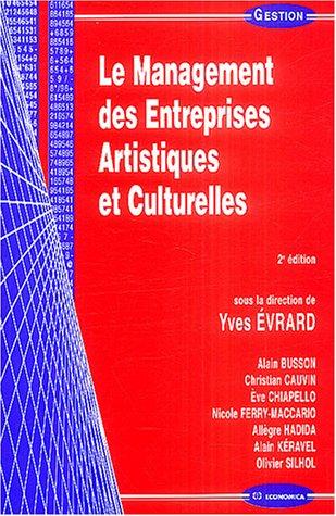 9782717846928: Le Management des Entreprises Artistiques et Culturelles
