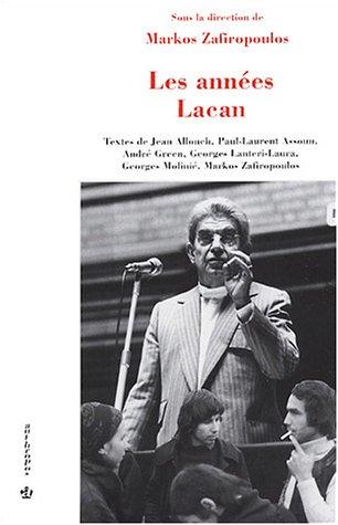 9782717847161: Les Années Lacan