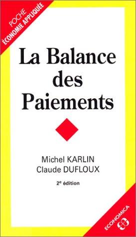 9782717847543: La Balance des paiements