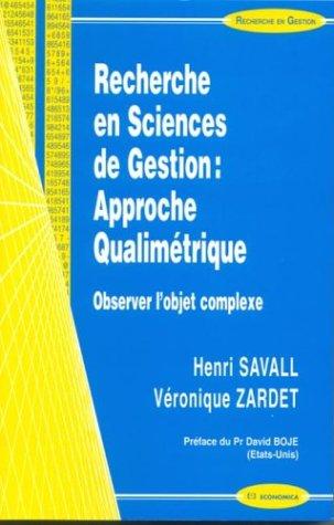 9782717847765: Recherche en sciences de gestion : approche qualim�trique : Observer l'objet complexe