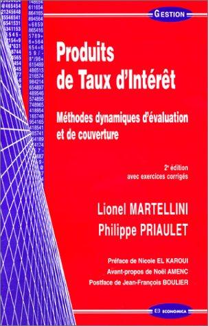 9782717847864: Produits de Taux d'Intérêt : Méthodes dynamiques d'évaluation et de couverture