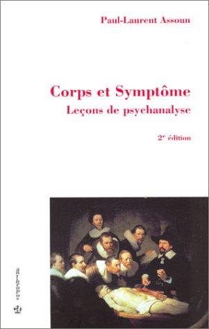9782717848069: Corps et Symptôme : Leçons de psychanalyse