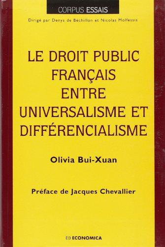 9782717848472: Le droit public français : universalisme et différencialisme
