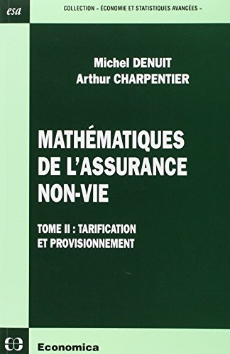 9782717848601: Math�matiques de l'assurance non-vie : Tome 2, Tarification et provisionnement