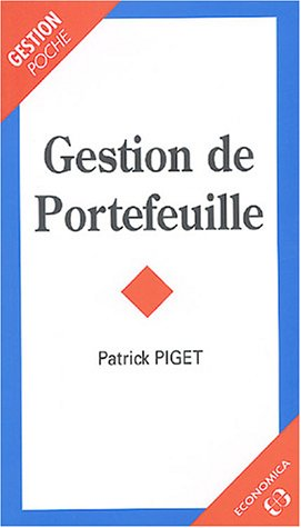 Gestion de Portefeuille (French Edition): Piget, Patrick