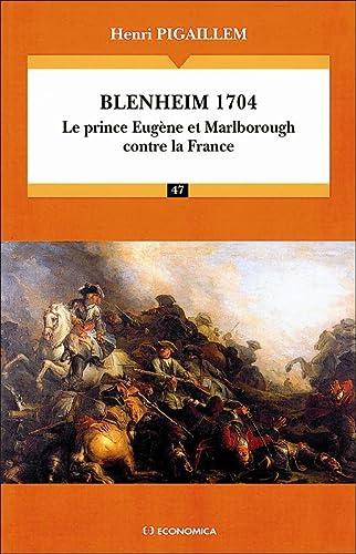 9782717848946: Blenheim 1704 (French Edition)