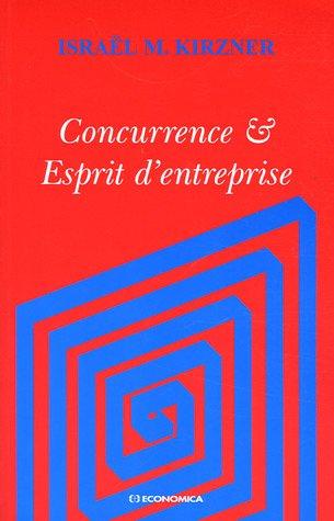 9782717849271: Concurrence et Esprit d'entreprise (French Edition)