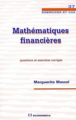 9782717849325: Mathématiques financières (French Edition)