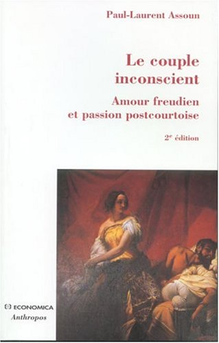 9782717849424: Le couple inconscient (French Edition)