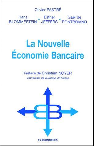 9782717849882: La Nouvelle Economie Bancaire (French Edition)