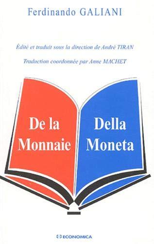 9782717849981: De la Monnaie : Della Moneta