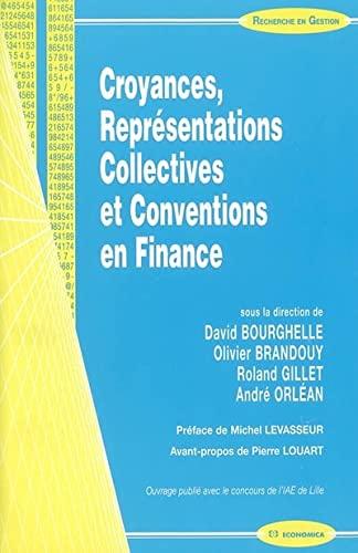 9782717850048: Croyances, Représentations Collectives et Conventions en Finance